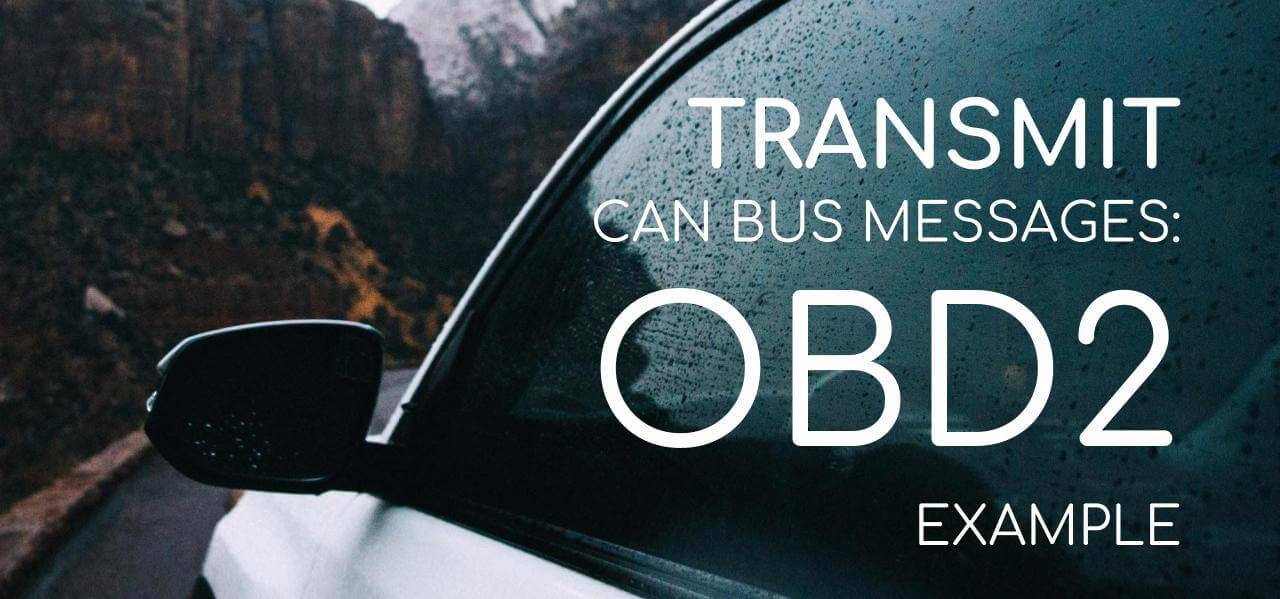 OBD2 PID Example Practical Transmit Request CAN Bus
